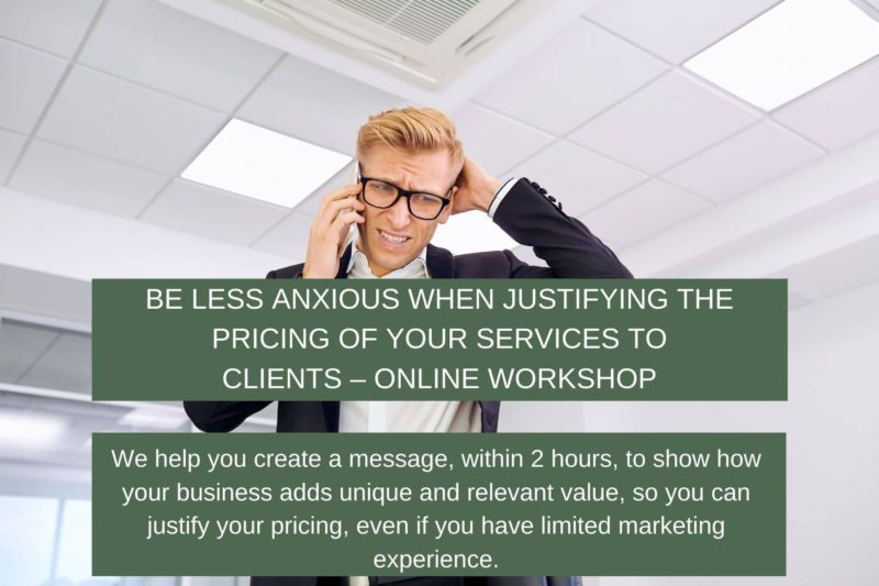 Be less anxious when justifying the pricing of your services to clients – Online workshop