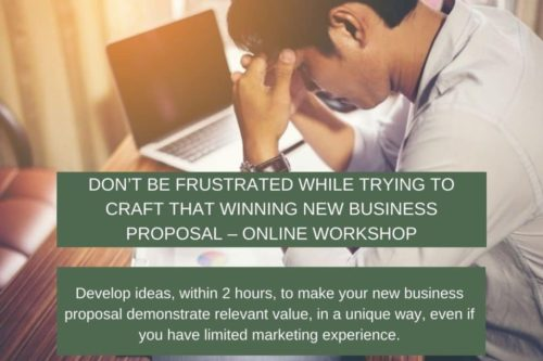 Don't be frustrated while trying to craft that winning new business proposal - Online workshop