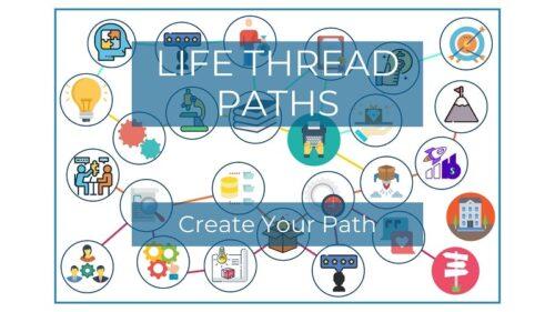 Life Thread Paths