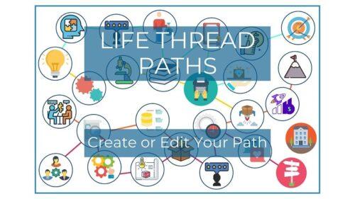 Create or Edit your Life Thread Path - medium